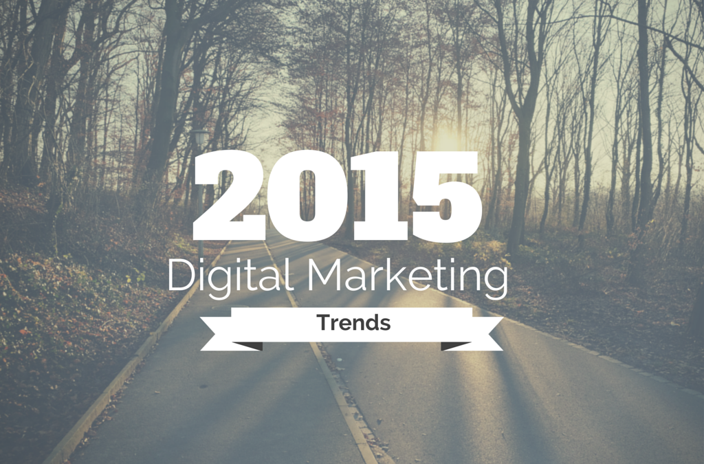 Digital Marketing Trends 2015: Content Marketing und das Mobile Web gewinnen weiter an Bedeutung