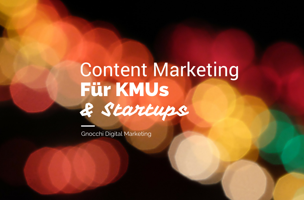 Content Marketing für KMUs und Startups