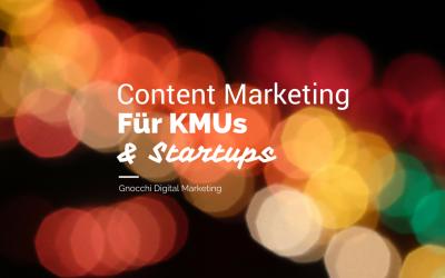 Content Marketing für KMUs und Startups