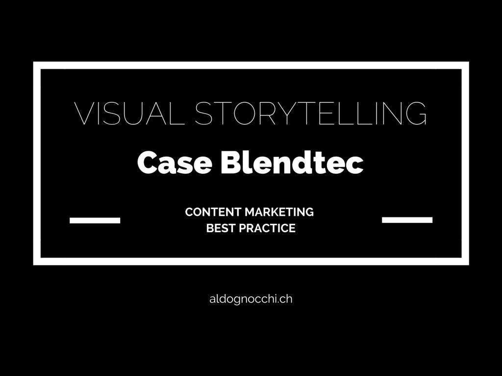 Content Marketing: Die Bedeutung von Visual Storytelling im Verkaufsprozess am Beispiel Blendtec