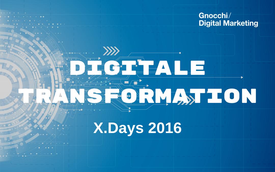 Digitale Transformation: X.Days 2016