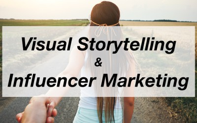 Visual Storytelling und Influencer Marketing