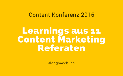 Content Konferenz: Learnings aus 11 Content Marketing Referaten