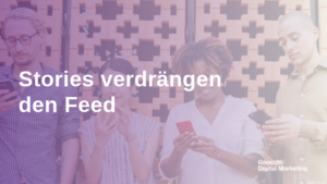 Stories verdrängen den Feed