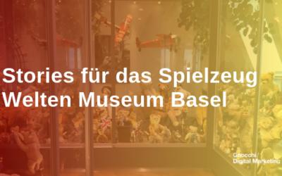 Stories für das Spielzeug Welten Museum Basel