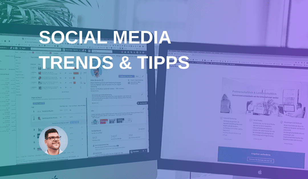 Social Media: Trends & Tipps